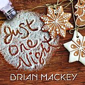 Play & Download Just One Night by Brian Mackey | Napster