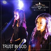 Play & Download Trust in God by Alicia Williams | Napster