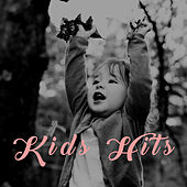 Play & Download Kids Hits by Various Artists | Napster