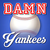 Play & Download Damn Yankees by Various Artists | Napster