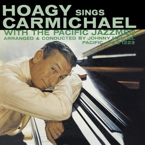 Hoagy Sings Carmichael by Hoagy Carmichael