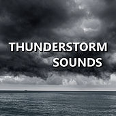 Thunderstorm Sounds by Thunderstorm Sounds