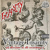 Vintage Insanity (Collection of Old Recordings) by Insanity