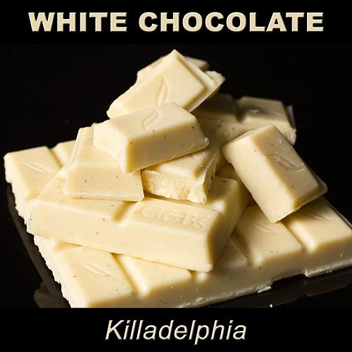 Killadelphia by White Chocolate