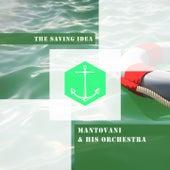 The Saving Idea by Mantovani & His Orchestra