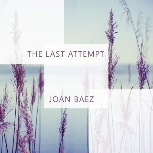 The Last Attempt by Joan Baez