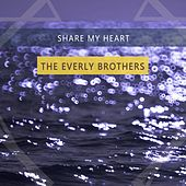 Share My Heart von The Everly Brothers