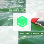 The Saving Idea von The Everly Brothers
