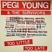 Play & Download Too Little, Too Late by Pegi Young | Napster