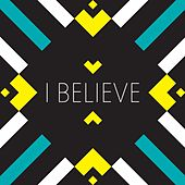 Play & Download I Believe by Kids on the Move | Napster