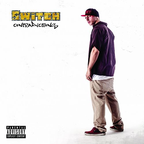 Play & Download Contradictions by Switch | Napster