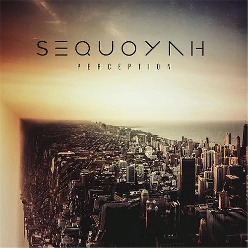 Play & Download Perception by Sequoyah | Napster
