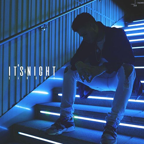 It's a Night by Sandro