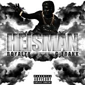 Play & Download Heisman by Royalty | Napster