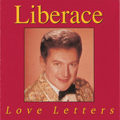 Play & Download Love Letters by Liberace | Napster