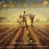 Dhan Guru Nanak by Diljit Dosanjh