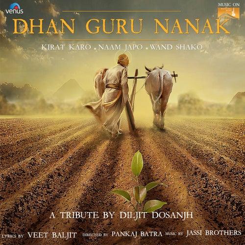 Play & Download Dhan Guru Nanak by Diljit Dosanjh | Napster