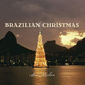 Play & Download Brazilian Christmas by Lori Mechem | Napster