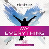 Play & Download My Everything by Dobie | Napster