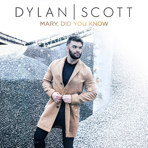 Mary, Did You Know? by Dylan Scott