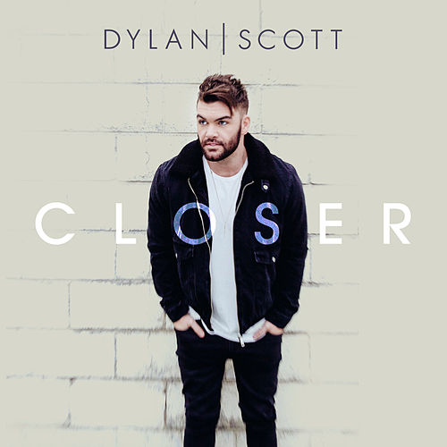 Closer by Dylan Scott