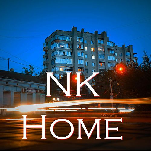 Play & Download Home by NK | Napster