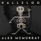 Play & Download Halleloo by Alex McMurray | Napster