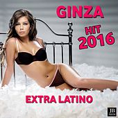 Play & Download Ginza Remix 2016 by Extra Latino | Napster