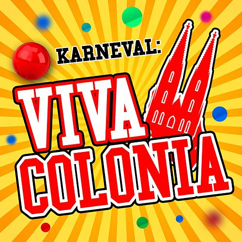 Viva Colonia by Karneval!