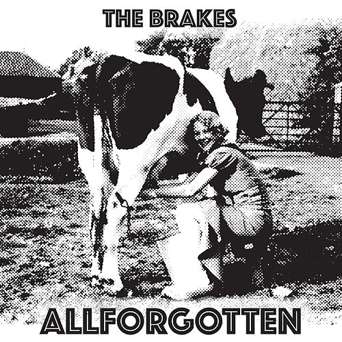 Play & Download All Forgotten by The Brakes | Napster