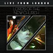 Play & Download Live From London by Lords Of The New Church | Napster