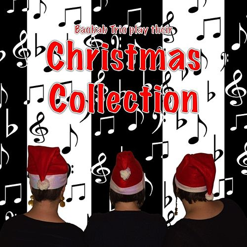 Play & Download Christmas Collection by Baobab Trio   Napster