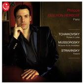 Philippe Guilhon-Herbert: Tchaikovsky, Stravinsky, Mussorgsky by Philippe Guilhon-Herbert