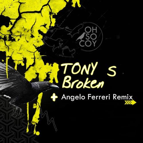 Broken by Los Tony's