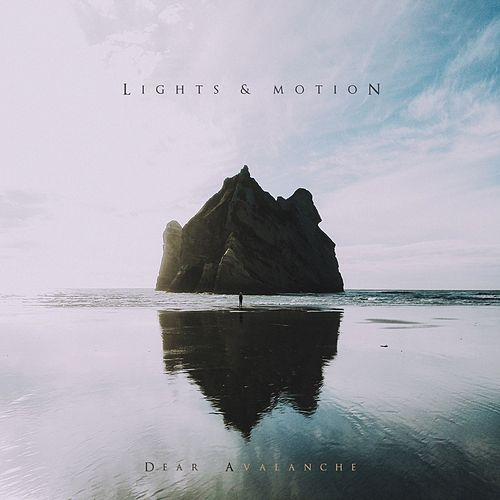 Dear Avalanche by Lights & Motion