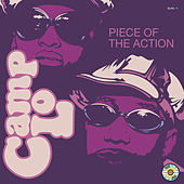 Play & Download Piece of the Action by Camp Lo | Napster