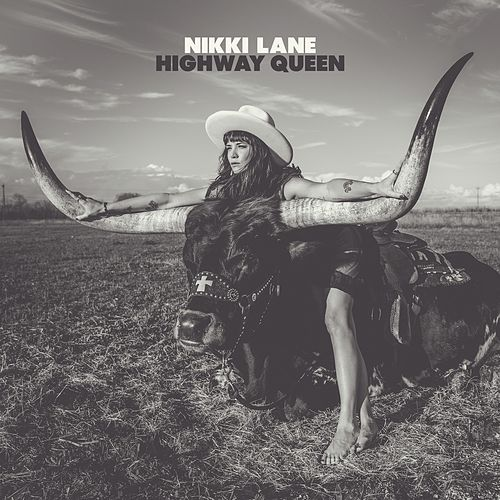 Highway Queen by Nikki Lane