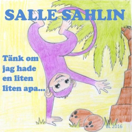 Tänk om jag hade en liten apa by Salle Sahlin