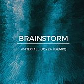 Play & Download Waterfall (Boyza II Remix) by Brainstorm | Napster