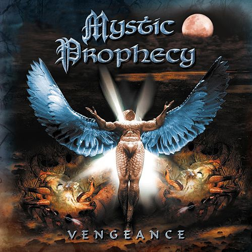 Play & Download Vengeance by Mystic Prophecy | Napster