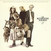 Play & Download The Accidental Tourist (Original Motion Picture Soundtrack) by John Williams | Napster