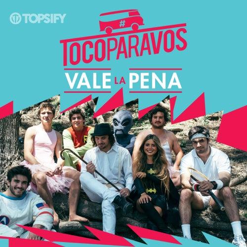 Vale la pena de #TocoParaVos