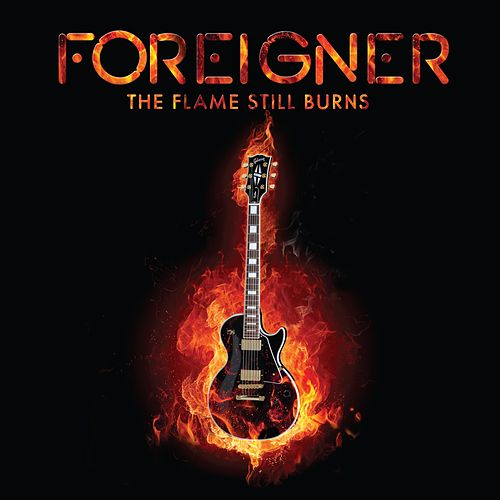 The Flame Still Burns de Foreigner