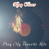 Play My Favorite Hits von King Oliver
