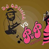 Play & Download DJ Spinna vs. P&P Records by Various Artists | Napster