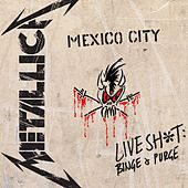 Play & Download Live S**t: Binge & Purge by Metallica | Napster