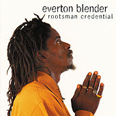 Rootsman Credential by Everton Blender