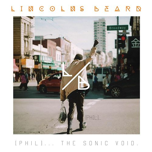 Phil... the Sonic Void by Lincoln's Beard