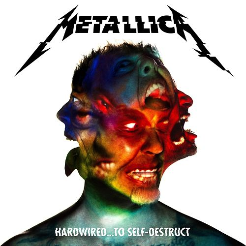 Hardwired…To Self-Destruct by Metallica