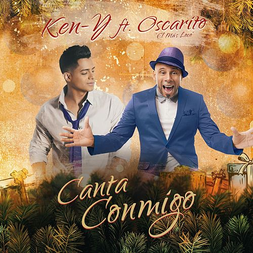 Play & Download Canta Conmigo by Ken-Y | Napster